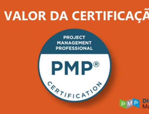 O valor da certificação PMP® – Project Management Professional